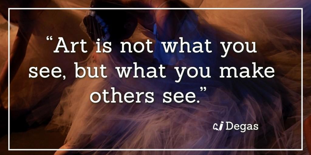 Degas quote on art